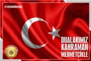 Dualarımız Kahraman Mehmetçikle